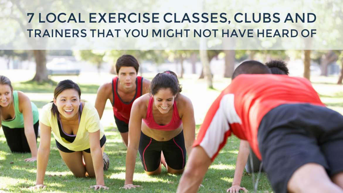 7 local exercise classes, clubs and trainers you might not have heard of